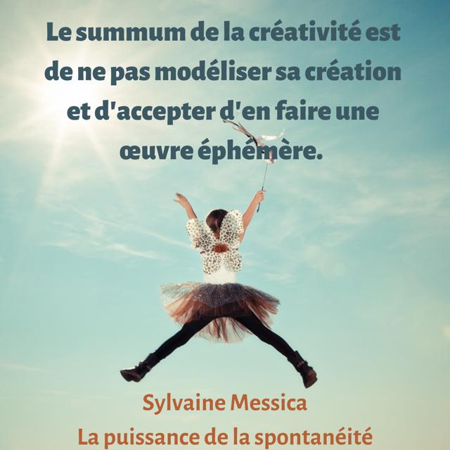 La puissance de la spontanéité : summum de la créativité