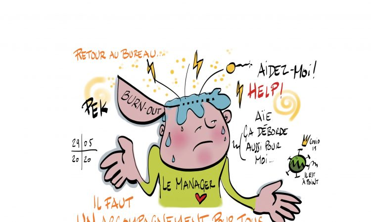 Managers ménagez-vous ! Attention burn-out, article et coaching de Sylvaine Messica, illustration de PEK (crédit)